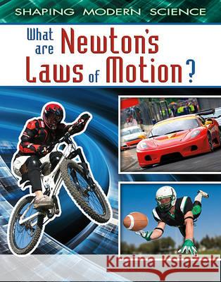 What Are Newton's Laws of Motion?  9780778772071
