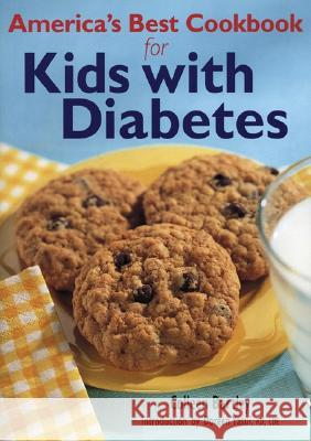 America's Best Cookbook for Kids with Diabetes Colleen Bartley 9780778801160