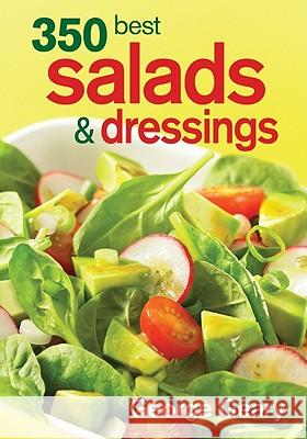 350 Best Salads & Dressings George Geary Colin Erricson 9780778802402 Robert Rose