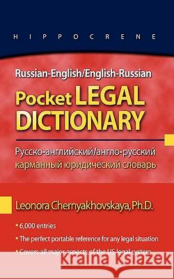 Russian-English/English-Russian Pocket Legal Dictionary L. A. Chern'iakhovska'ia Leonora Chernyakhovskaya 9780781812221