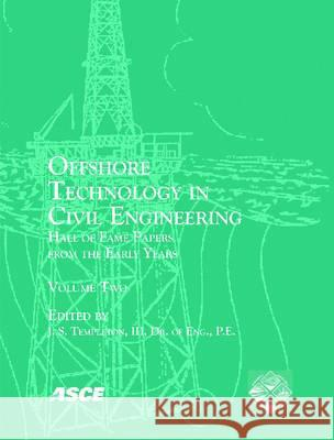 OFFSHORE TECHNOLOGY IN CIVIL ENGINEERING  9780784409251