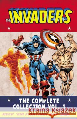 The Invaders: The Complete Collection, Volume 1 Roy Thomas Frank Robbins Dick Ayers 9780785190578