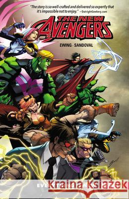 New Avengers: A.I.M., Volume 1: Everything Is New Al Ewing Gerardo Sandoval 9780785196488