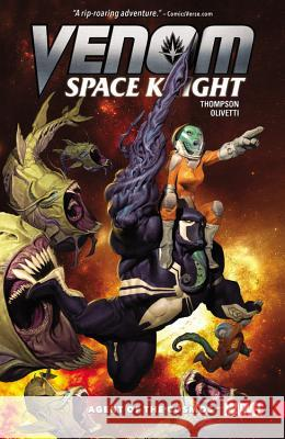Venom: Space Knight, Volume 1: Agent of the Cosmos Robbie Thompson Ariel Olivetti 9780785196549