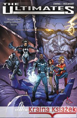 Ultimates: Omniversal, Volume 1: Start with the Impossible Al Ewing Kenneth Rocafort 9780785196709