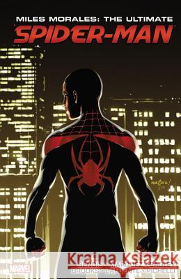 Miles Morales: Ultimate Spider-Man Ultimate Collection Book 3 Marvel Comics 9780785197805