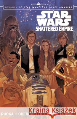 Star Wars: Journey to Star Wars: The Force Awakens: Shattered Empire Marvel Comics 9780785197812