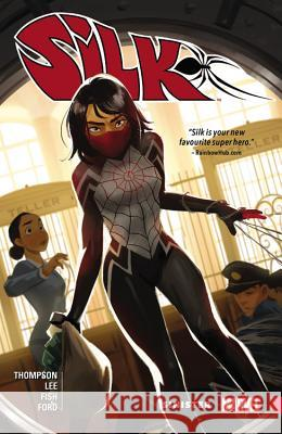 Silk, Volume 1: Sinister Robbie Thompson Stacey Lee 9780785199571