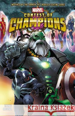 Contest of Champions, Volume 1: Battleworld Al Ewing Paco Medina 9780785199960