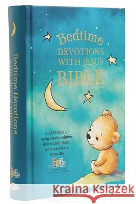 Icb, Bedtime Devotions with Jesus Bible, Hardcover  9780785230229