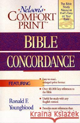 Comfort Print Bible Concordance Ronald F. Youngblood Thomas Nelson 9780785248552