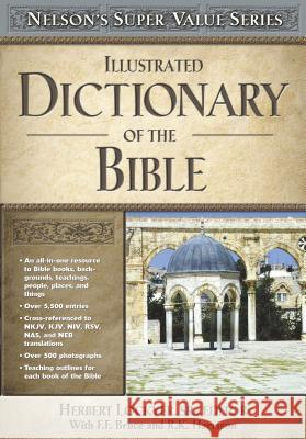 Illustrated Dictionary of the Bible H. Lockye Frederick Fyvie Bruce R. K. Harris 9780785250524