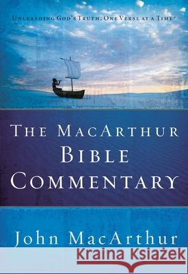 The MacArthur Bible Commentary John F., Jr. MacArthur 9780785250661