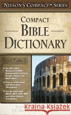 Compact Bible Dictionary H. Lockyer Frederick Fyvie Bruce R. K. Harrison 9780785252450