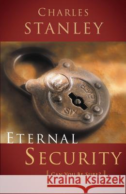 Eternal Security Charles F. Stanley 9780785264170 Nelson Books
