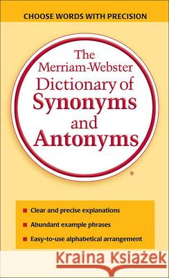 Merriam-Webster Dictionary of Synonyms and Antonyms Merriam-Webster 9780785758617
