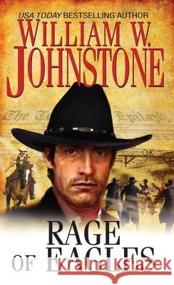 Rage of Eagles William W. Johnstone 9780786025756