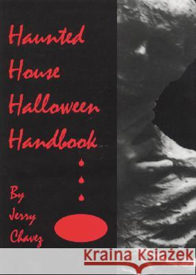 Haunted House Halloween Book Jerry R. Chavez 9780786403752