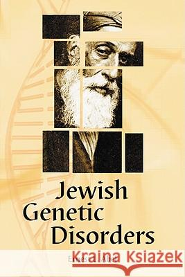 Jewish Genetic Disorders : A Layman's Guide Ernest L. Abel 9780786440870
