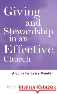 Giving and Stewardship in an Effective Church : A Guide for Every Member Kennon L. Callahan 9780787938673