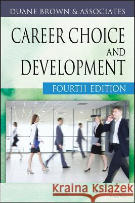 Career Choice and Development Duane Brown Duane Brown 9780787957414