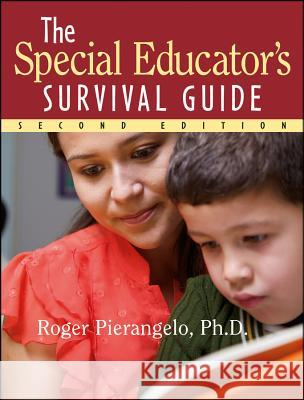 The Special Educator's Survival Guide Roger Pierangelo 9780787970963