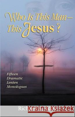 Who Is This Man- This Jesus? Richard Eddy 9780788026003