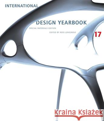 International Design Yearbook 17: How to Survive the PC Campus Ross Lovegrove 9780789207548