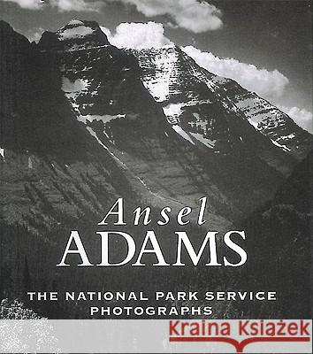 Ansel Adams: The National Parks Service Photographs Alice Gray Ansel Adams 9780789207753