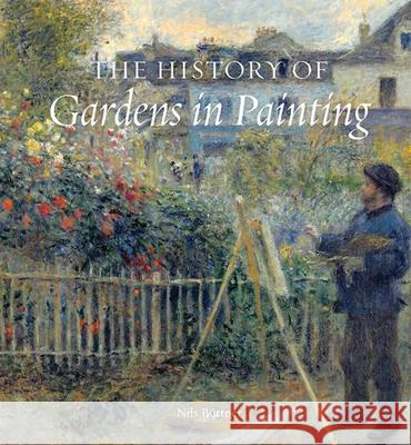 The History of Gardens in Painting Niles Buttner 9780789209931