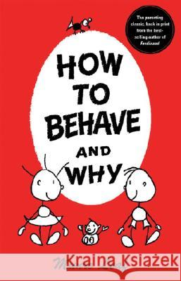 How to Behave and Why Munro Leaf 9780789306845