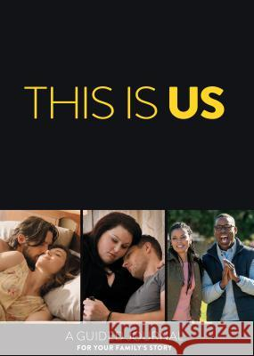 This Is Us: A Guided Journal for Your Family's Story 20th Century Fox 9780789334404