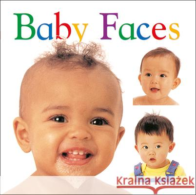 Baby Faces Dorling Kindersley Publishing 9780789436504 DK Publishing (Dorling Kindersley)