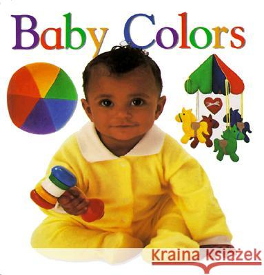 Baby Colors Dorling Kindersley Publishing            DK Publishing 9780789436511 DK Publishing (Dorling Kindersley)