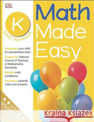 Math Made Easy: Kindergarten DK Publishing                            DK Publishing 9780789457202