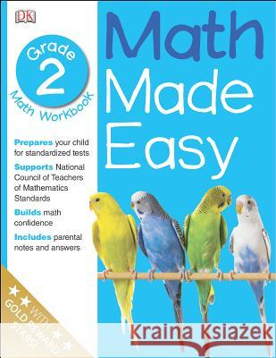 Math Made Easy: Second Grade Sean McArdle DK Publishing                            DK Publishing 9780789457288