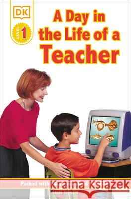 DK Readers L1: Jobs People Do: A Day in the Life of a Teacher Linda Hayward DK Publishing 9780789473677