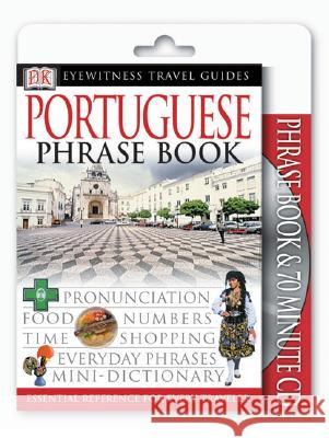 Portugese Phrase Book [With 70-Minute CD] Dorling Kindersley Publishing 9780789495082