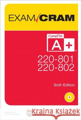 Comptia A+ 220-801 and 220-802 Exam Cram David Prowse 9780789749710