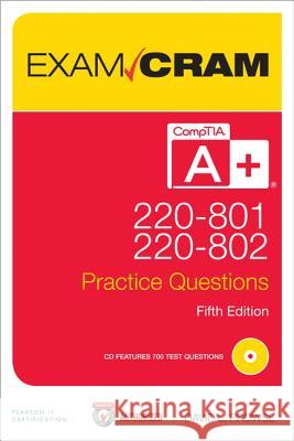Comptia A+ 220-801 and 220-802 Practice Questions Exam Cram David L Prowse 9780789749741