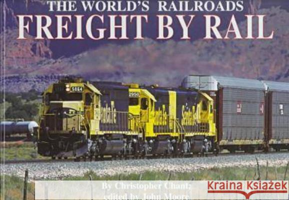 Freight by Rail  9780791055625