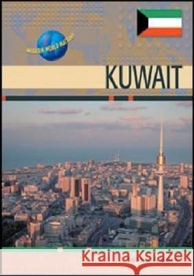 Kuwait Chelsea House Publications               S. A. Isiorho Charles F. Gritzner 9780791067819 Chelsea House Publications