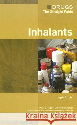 Inhalants Ingrid A. Lobo David J. Triggle 9780791076361