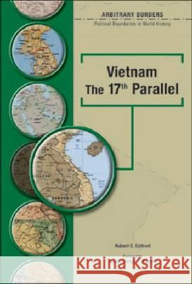 Vietnam the 17th Parallel Robert C. Cottrell George J. Mitchell 9780791078341