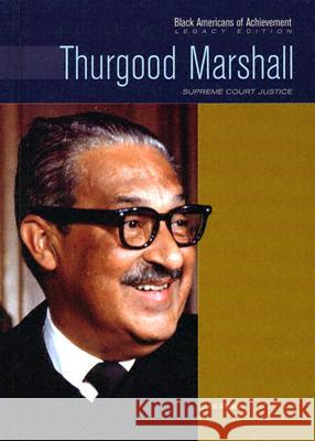 Thurgood Marshall: Supreme Court Justice Lisa Aldred Nathan Irwin Huggins Heather Lehr Wagner 9780791081631