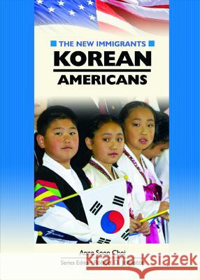 Korean Americans Anne Soon Choi Robert D. Johnston 9780791087886