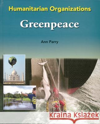 Greenpeace Ann Parry 9780791088159