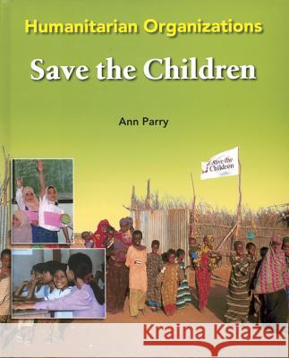 Save the Children Ann Parry 9780791088166