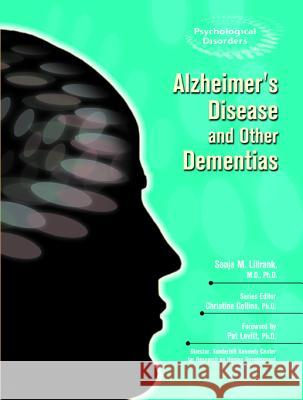Alzheimer's and Other Dementias Sonja M. Lillrank Christine Collins Pat Levitt 9780791090053 Chelsea House Publications