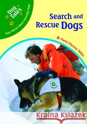 Search and Rescue Dogs Marie-Therese Miller 9780791090374